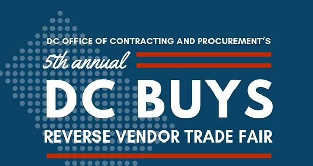 Office of Contracting and Procurement's 5th Annual DC Buys Reverse Vendor Trade Fair